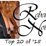 Rebel's Top 20 of 2015